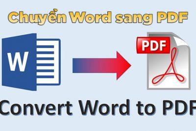 Hướng dẫn chuyển đổi file Word sang file PDF
